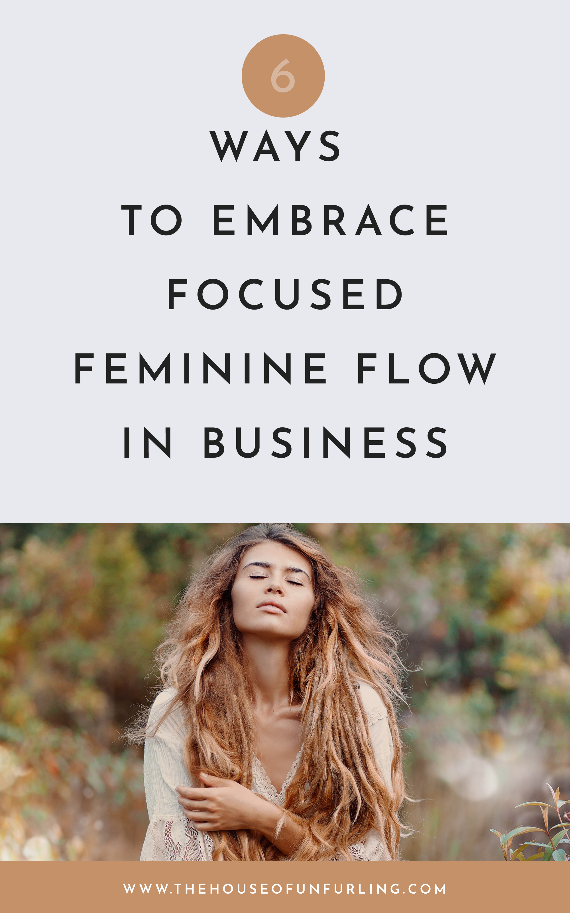 CLICK THROUGH TO READ: 6 keys to focused feminine flow in business. with fierce love, Kath. find more on kathleensaelens.com