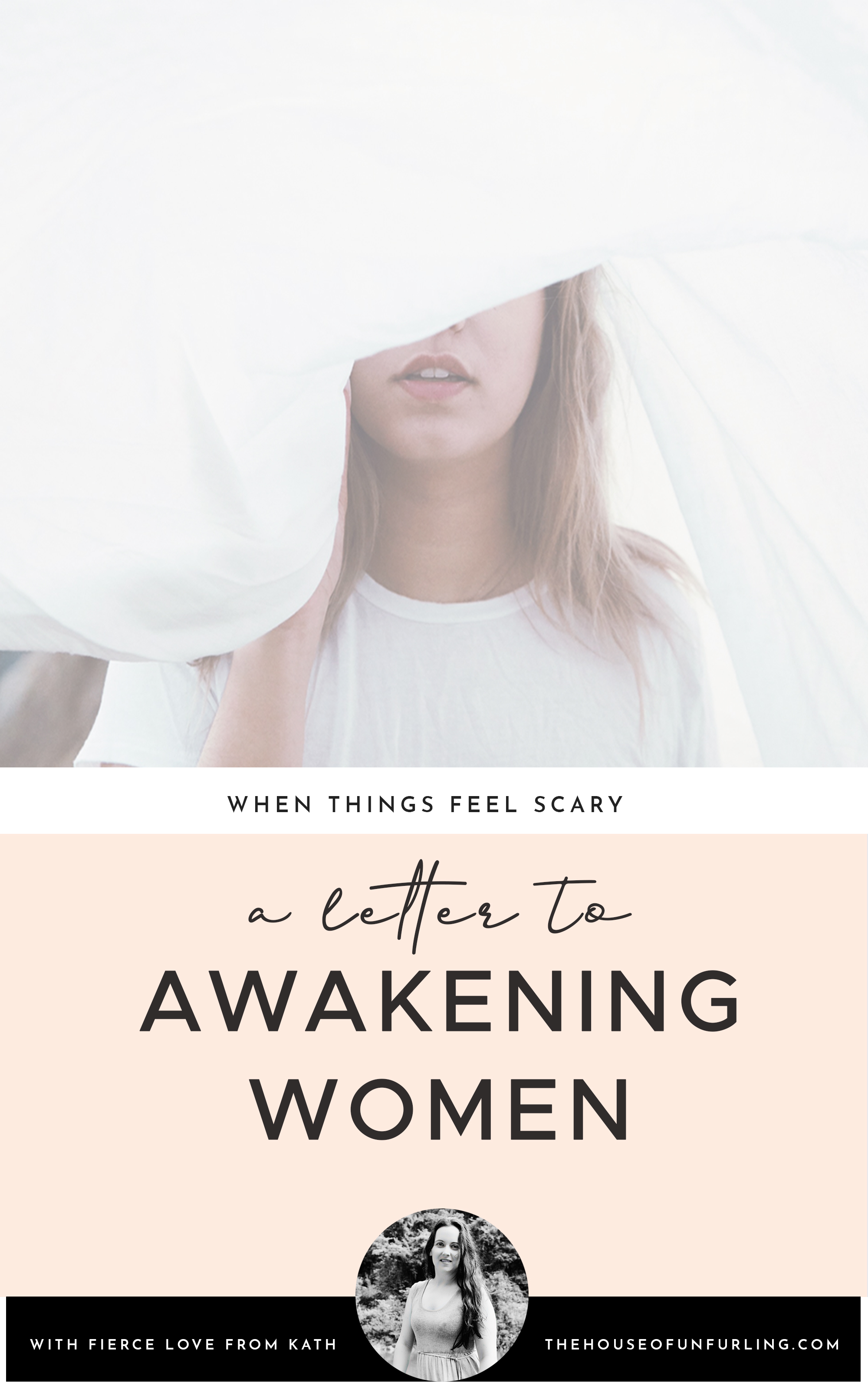 CLICK THROUGH TO READ: A letter to awakening women. From Deepening Into Intuition. With fierce love, Kath - kathleensaelens.com