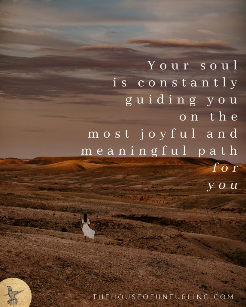 """""""your soul is constantly guiding you on the most joyful and meaningful path for you"""". - Click to read the Full Article: The Myth Of Alignment (and what to aim for instead). From Soulful Success - kathleensaelens.com"""